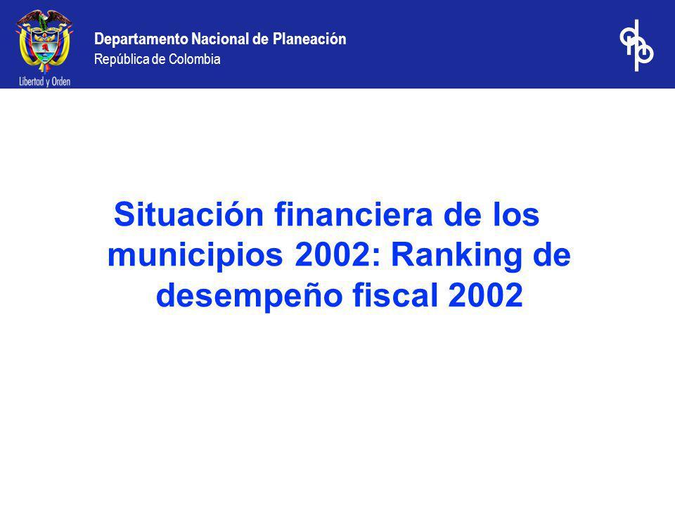 Situación financiera de los municipios 2002: Ranking de desempeño fiscal 2002