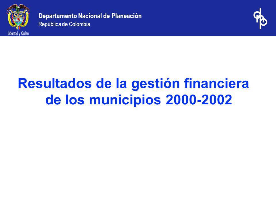 Resultados de la gestión financiera de los municipios 2000-2002