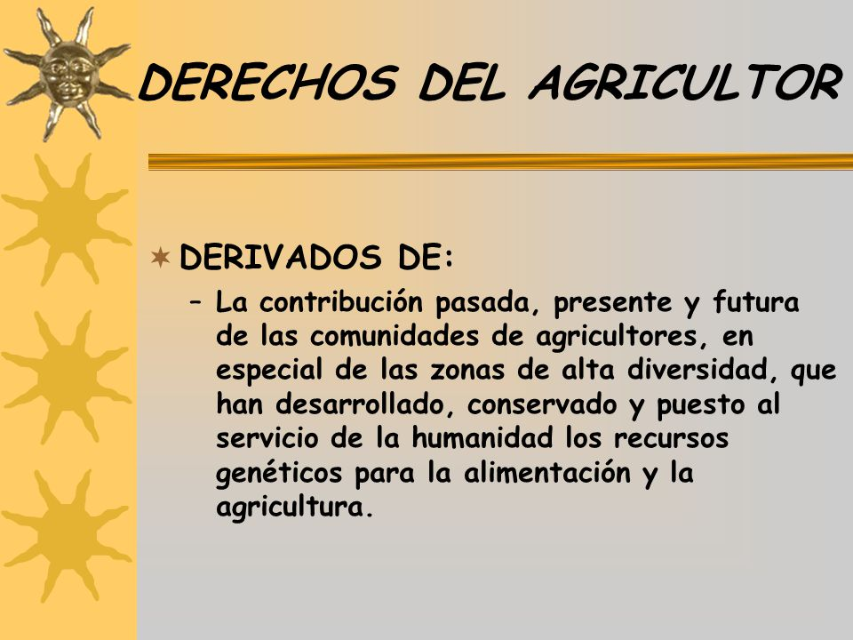 DERECHOS DEL AGRICULTOR