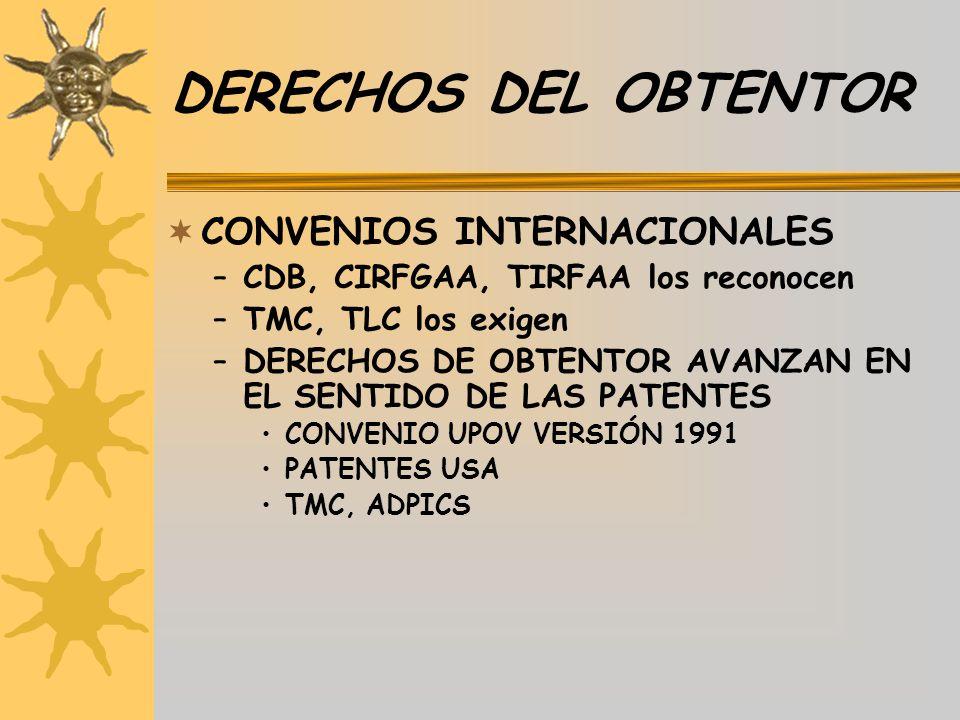 DERECHOS DEL OBTENTOR CONVENIOS INTERNACIONALES