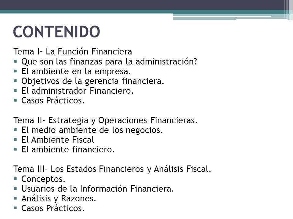 CONTENIDO Tema I– La Función Financiera
