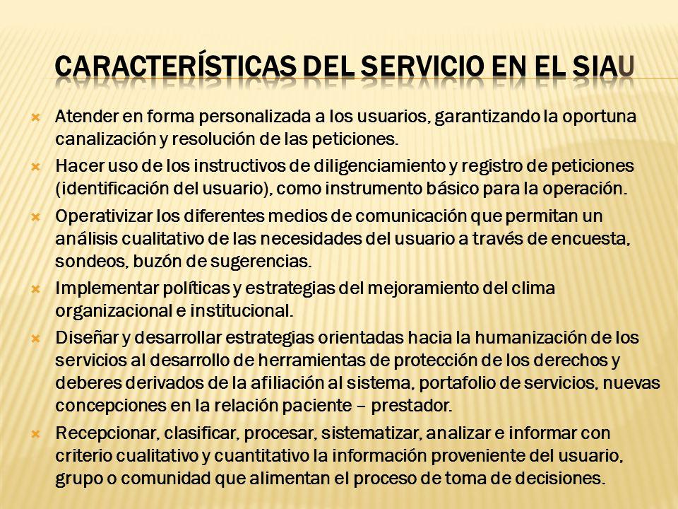 Características del servicio en el SIAU