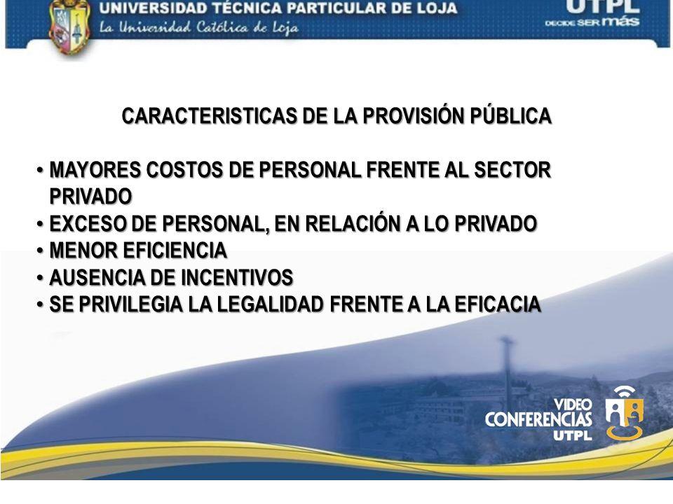 CARACTERISTICAS DE LA PROVISIÓN PÚBLICA
