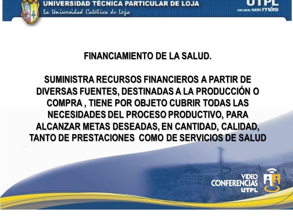 FINANCIAMIENTO DE LA SALUD.