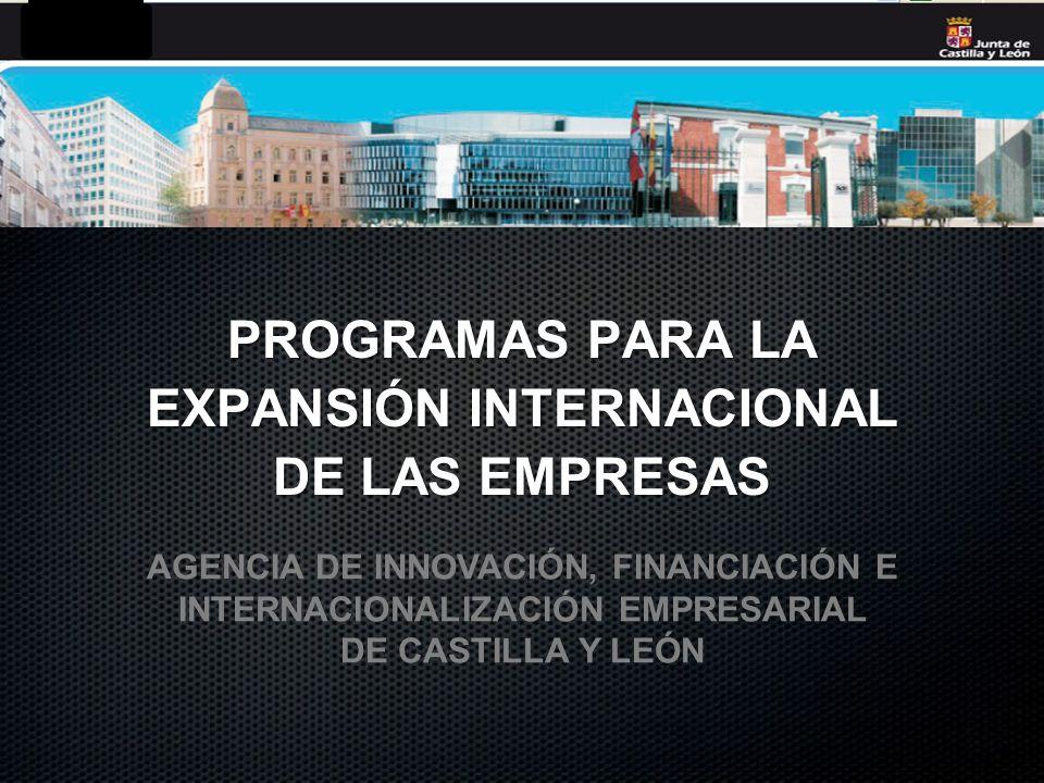 PROGRAMAS PARA LA EXPANSIÓN INTERNACIONAL DE LAS EMPRESAS