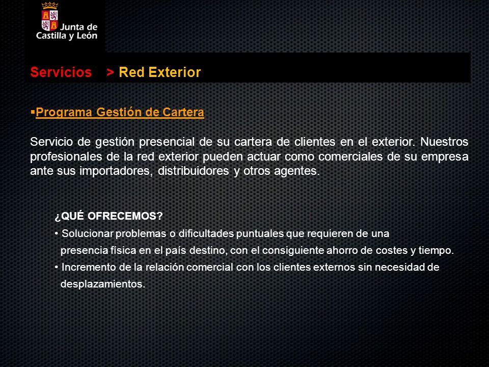 Servicios > Red Exterior Programa Gestión de Cartera