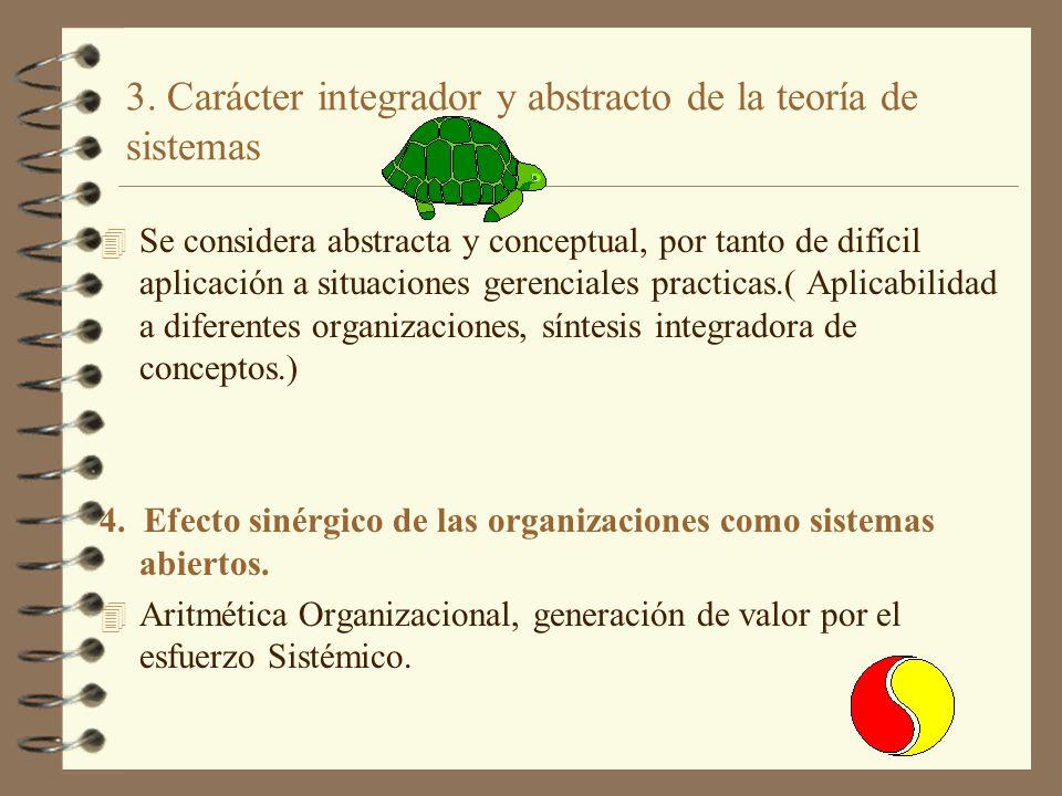 3. Carácter integrador y abstracto de la teoría de sistemas