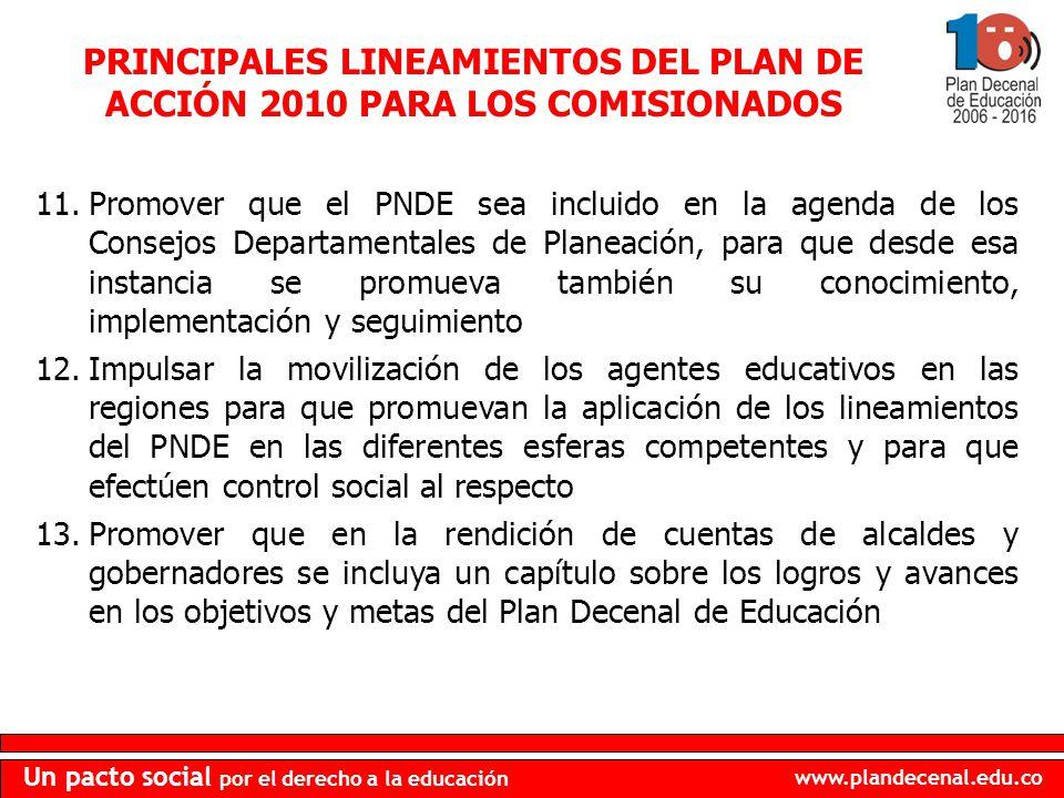 PRINCIPALES LINEAMIENTOS DEL PLAN DE ACCIÓN 2010 PARA LOS COMISIONADOS