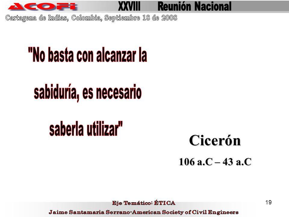 Cicerón No basta con alcanzar la sabiduría, es necesario
