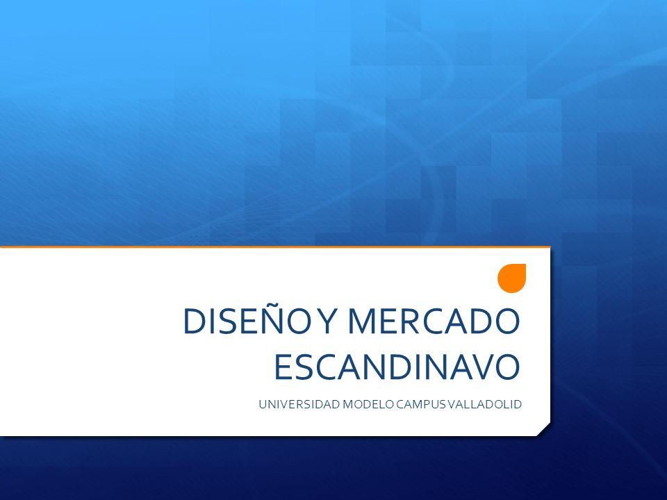 DISEÑO Y MERCADO ESCANDINAVO