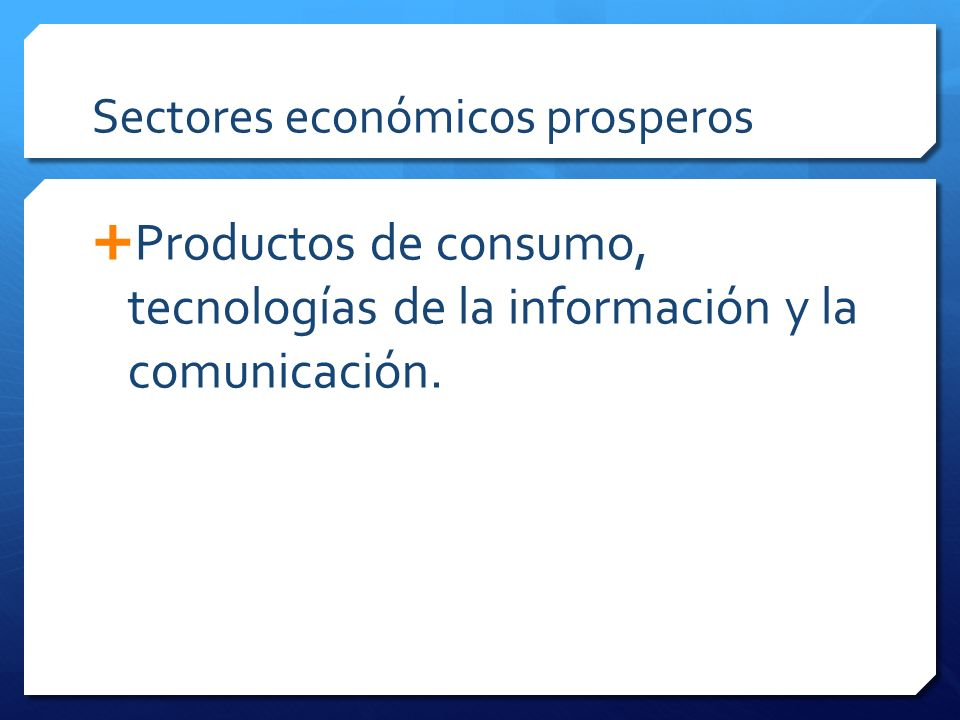 Sectores económicos prosperos