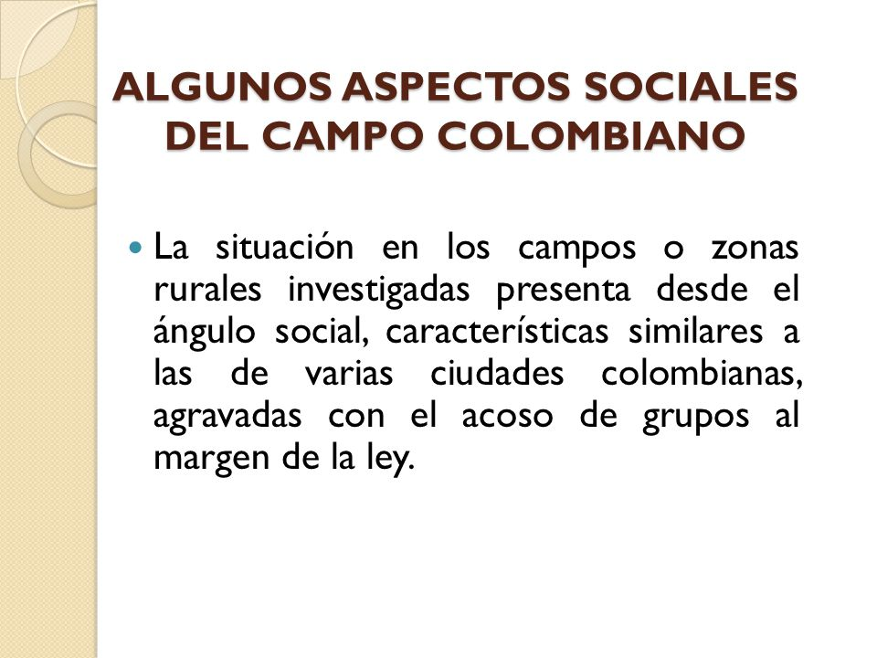 ALGUNOS ASPECTOS SOCIALES DEL CAMPO COLOMBIANO