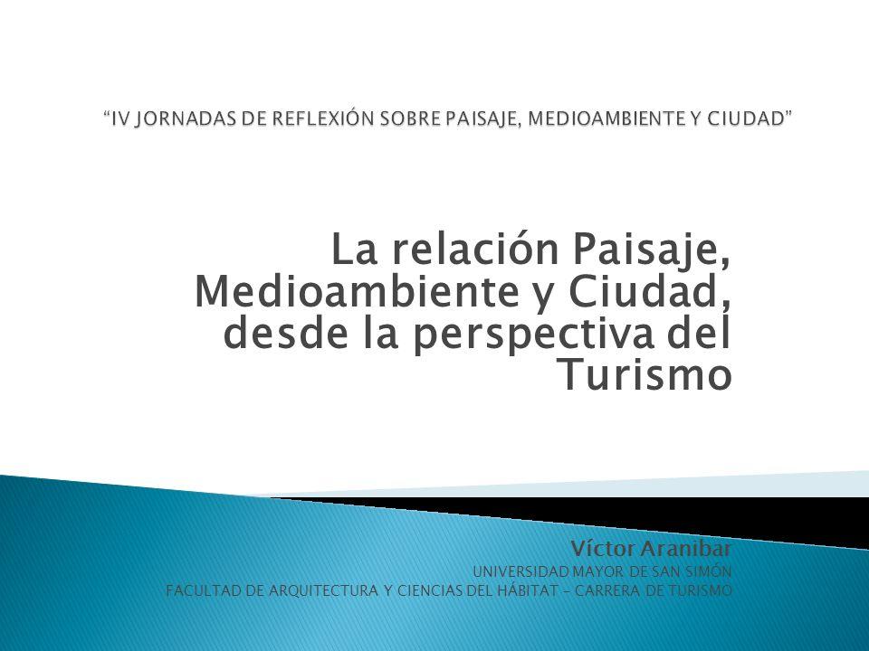 IV JORNADAS DE REFLEXIÓN SOBRE PAISAJE, MEDIOAMBIENTE Y CIUDAD