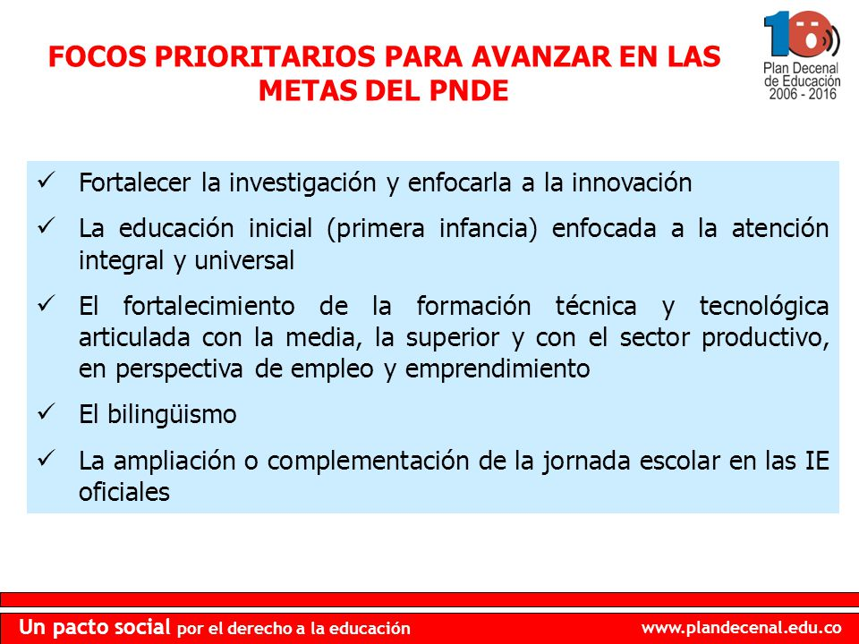 FOCOS PRIORITARIOS PARA AVANZAR EN LAS METAS DEL PNDE