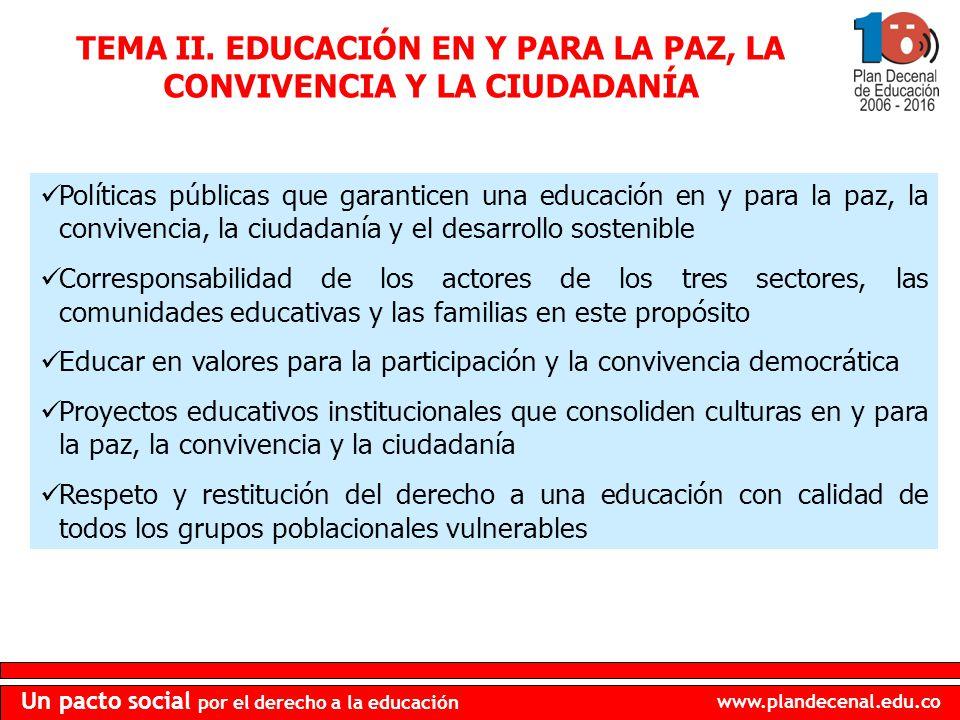 TEMA II. EDUCACIÓN EN Y PARA LA PAZ, LA CONVIVENCIA Y LA CIUDADANÍA