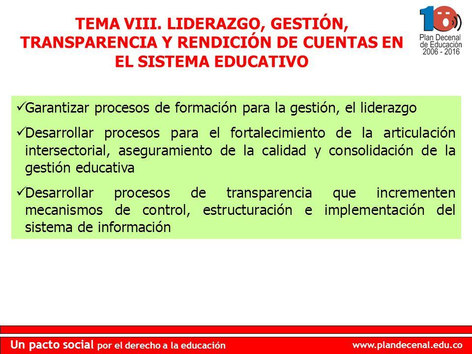 TEMA VIII. LIDERAZGO, GESTIÓN, TRANSPARENCIA Y RENDICIÓN DE CUENTAS EN EL SISTEMA EDUCATIVO