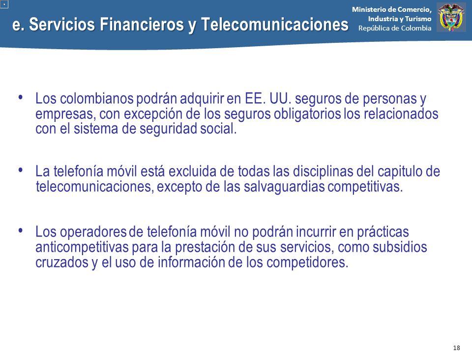 e. Servicios Financieros y Telecomunicaciones