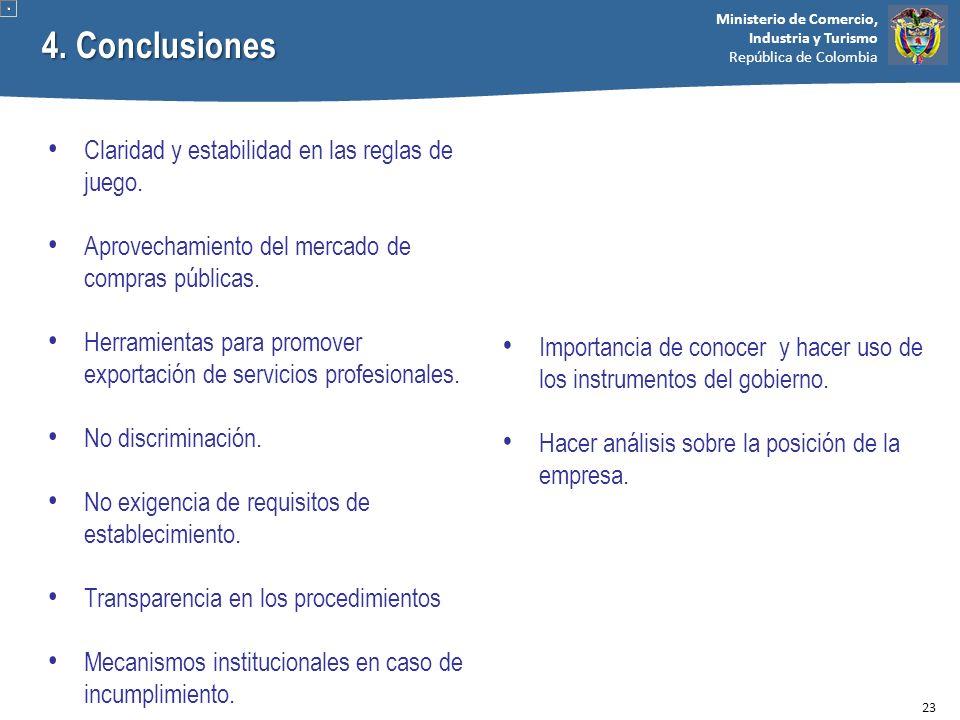 4. Conclusiones Claridad y estabilidad en las reglas de juego.