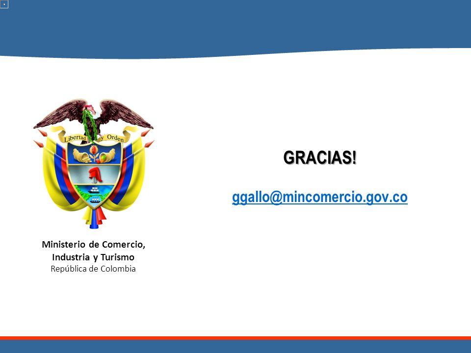 GRACIAS! ggallo@mincomercio.gov.co