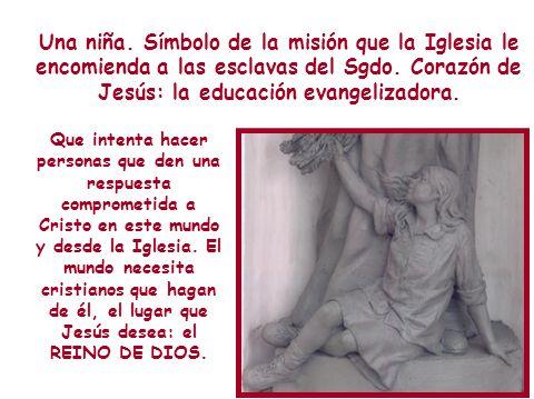 Una niña. Símbolo de la misión que la Iglesia le encomienda a las esclavas del Sgdo. Corazón de Jesús: la educación evangelizadora.