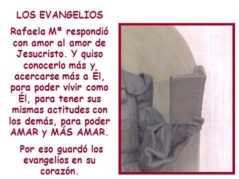 Por eso guardó los evangelios en su corazón.