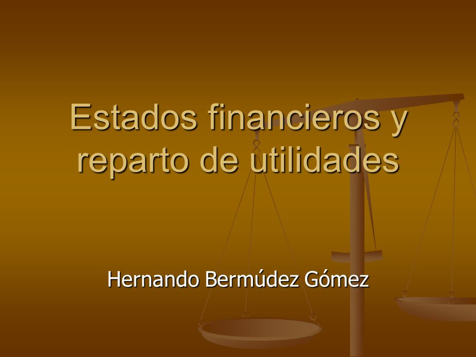 Estados financieros y reparto de utilidades
