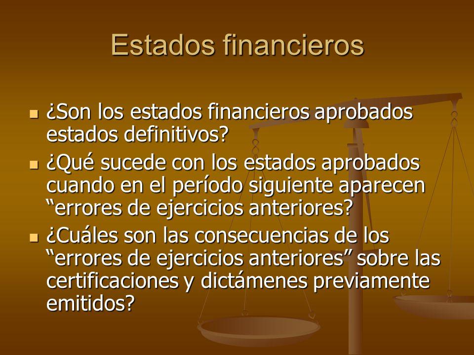 Estados financieros ¿Son los estados financieros aprobados estados definitivos