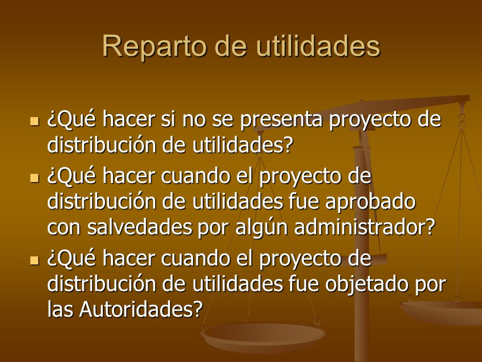 Reparto de utilidades ¿Qué hacer si no se presenta proyecto de distribución de utilidades