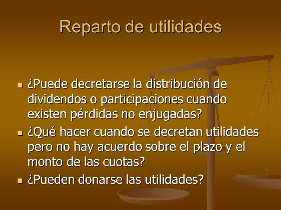 Reparto de utilidades ¿Puede decretarse la distribución de dividendos o participaciones cuando existen pérdidas no enjugadas