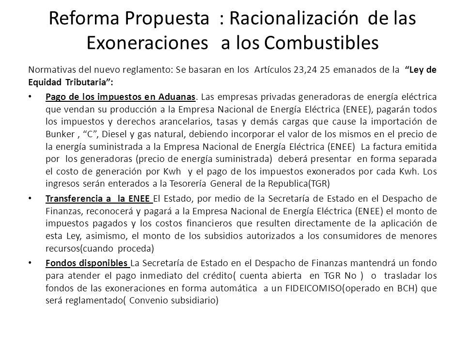 Reforma Propuesta : Racionalización de las Exoneraciones a los Combustibles