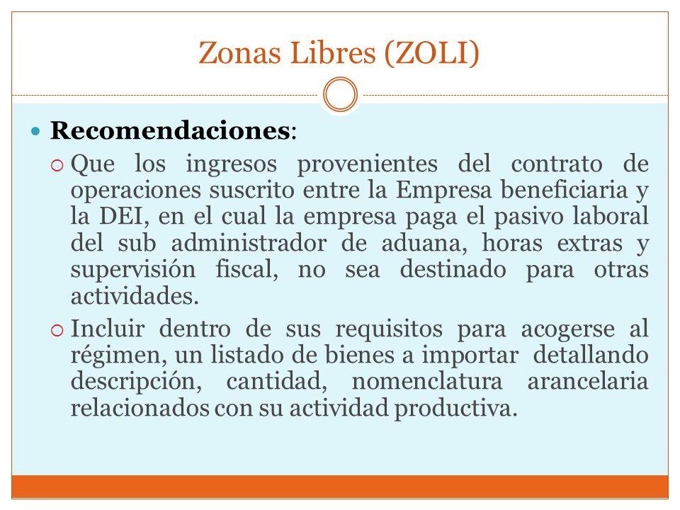 Zonas Libres (ZOLI) Recomendaciones: