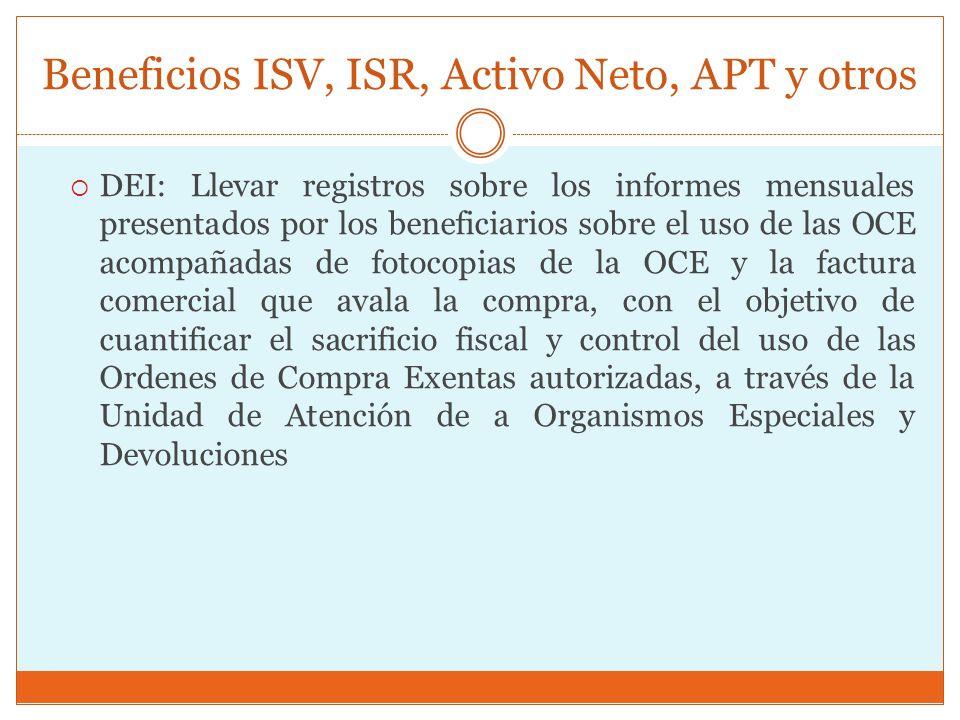 Beneficios ISV, ISR, Activo Neto, APT y otros