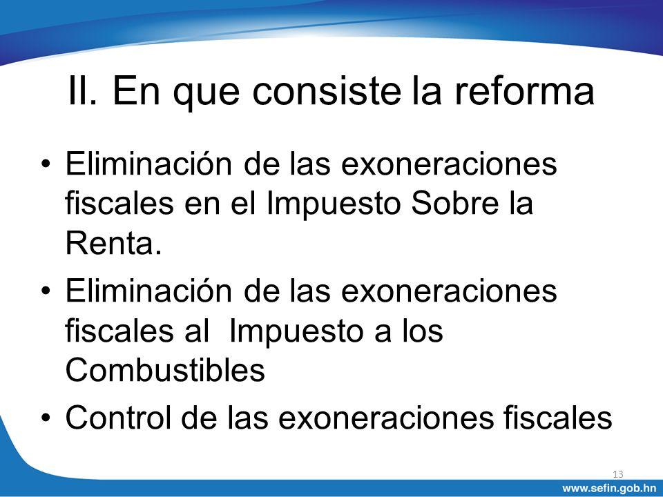 II. En que consiste la reforma
