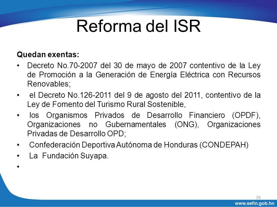 Reforma del ISR Quedan exentas:
