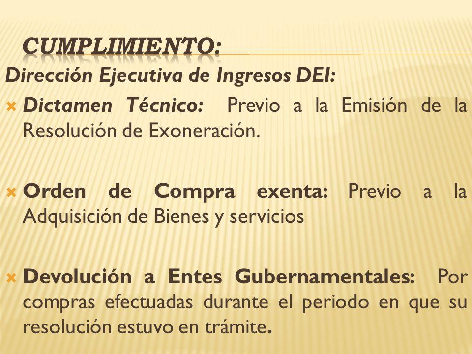 CUMPLIMIENTO: Dirección Ejecutiva de Ingresos DEI: