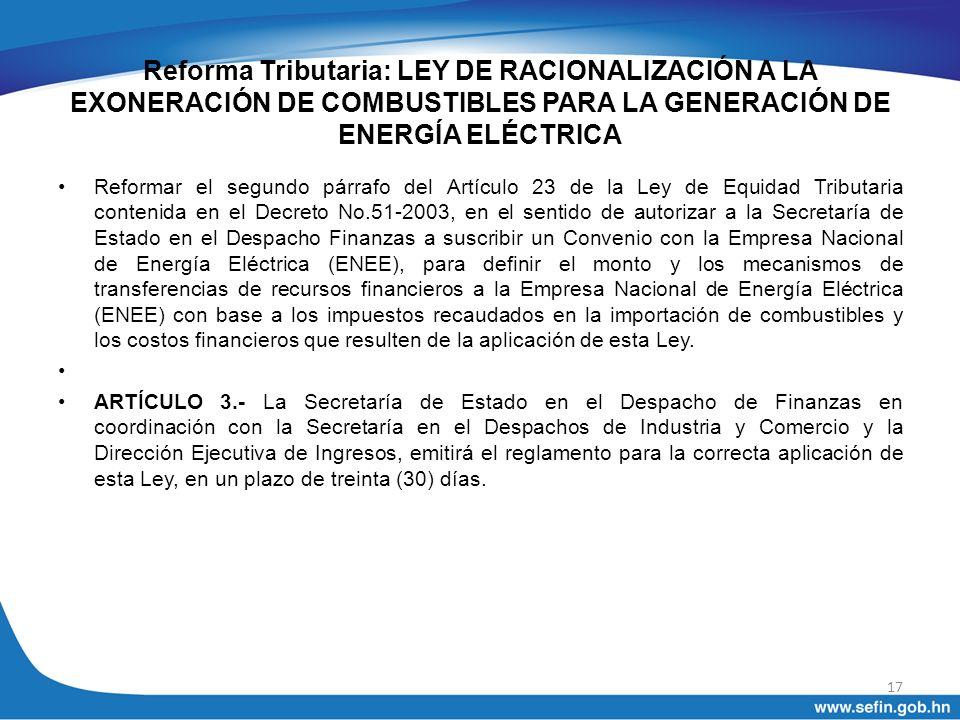 Reforma Tributaria: LEY DE RACIONALIZACIÓN A LA EXONERACIÓN DE COMBUSTIBLES PARA LA GENERACIÓN DE ENERGÍA ELÉCTRICA