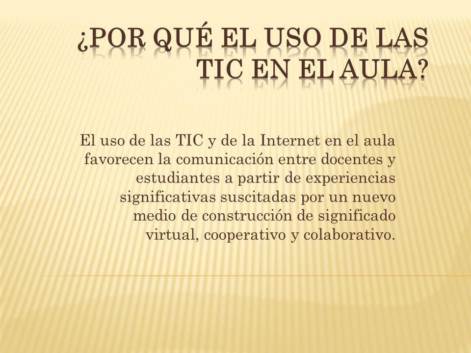 ¿Por qué el uso de las TIC en el aula