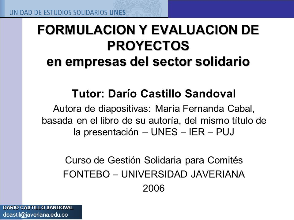 FORMULACION Y EVALUACION DE PROYECTOS en empresas del sector solidario