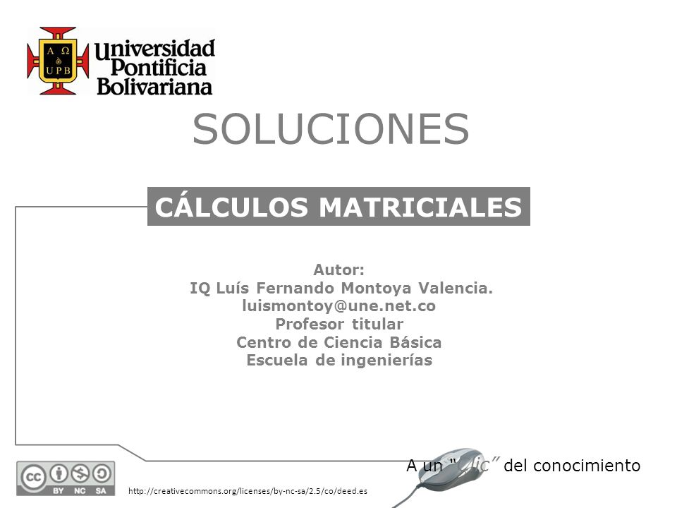 SOLUCIONES CÁLCULOS MATRICIALES Autor: