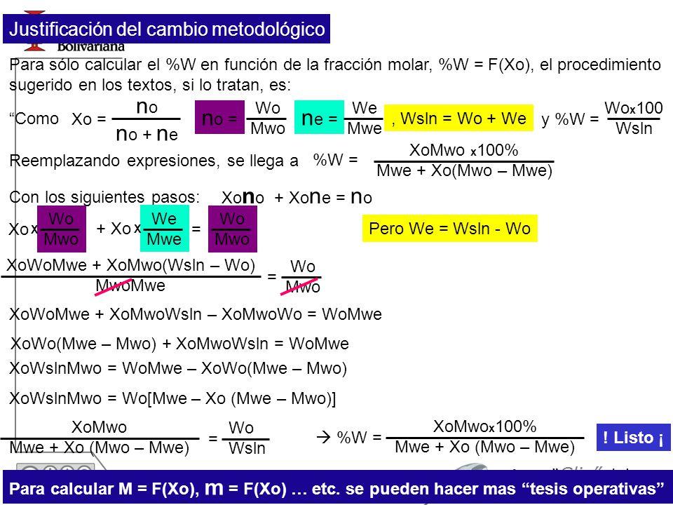 XoWoMwe + XoMwo(Wsln – Wo)