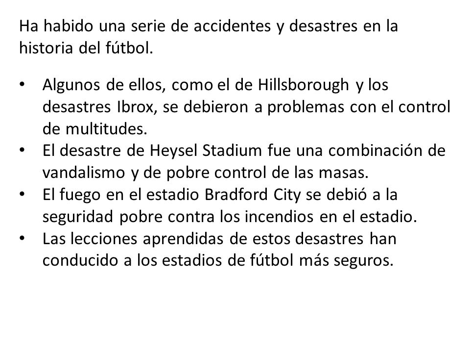 Ha habido una serie de accidentes y desastres en la historia del fútbol.