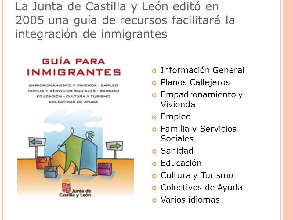 La Junta de Castilla y León editó en 2005 una guía de recursos facilitará la integración de inmigrantes