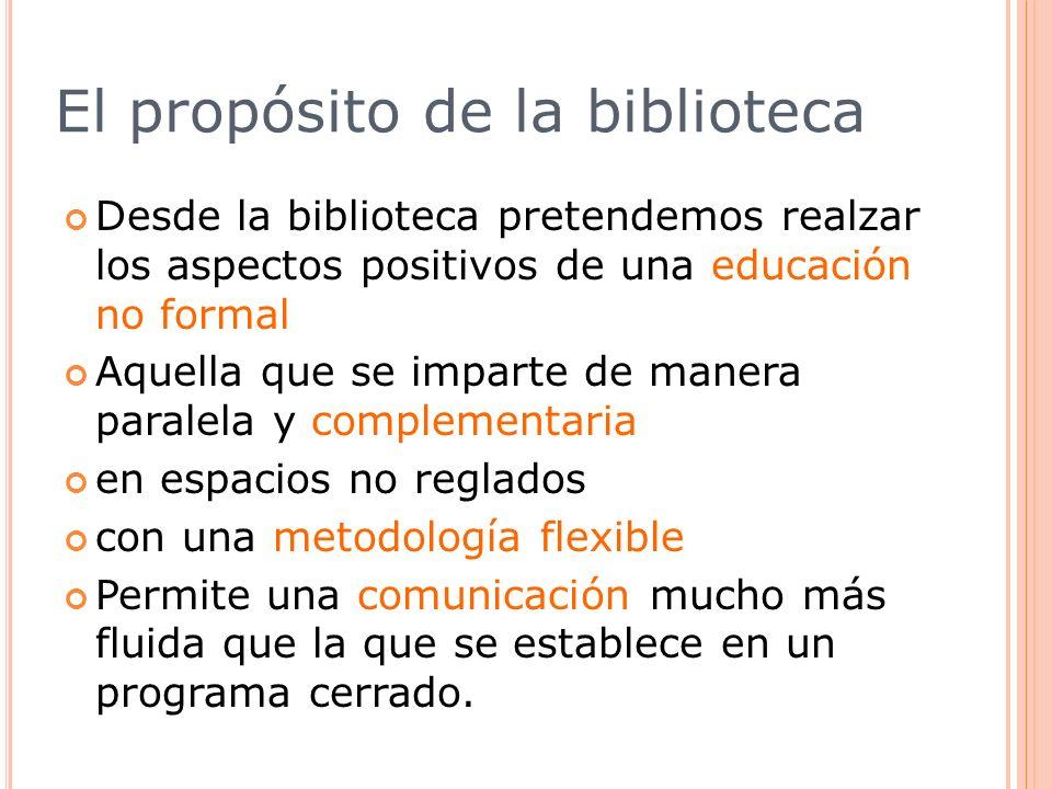 El propósito de la biblioteca