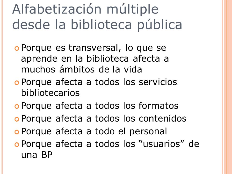 Alfabetización múltiple desde la biblioteca pública