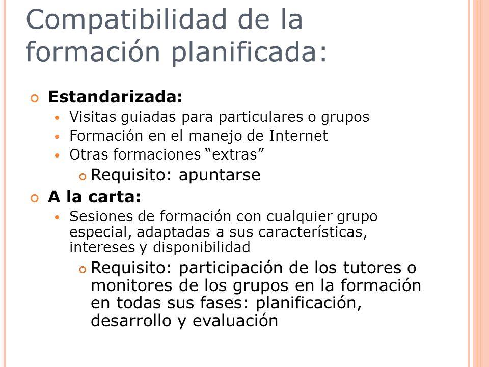 Compatibilidad de la formación planificada: