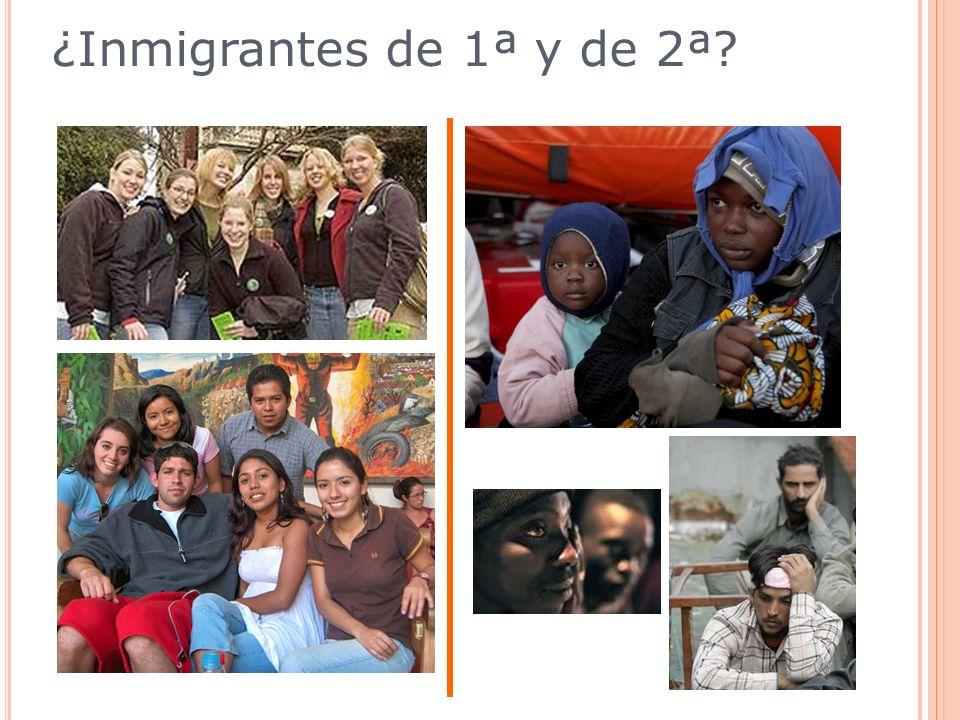 ¿Inmigrantes de 1ª y de 2ª