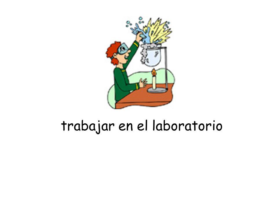 trabajar en el laboratorio
