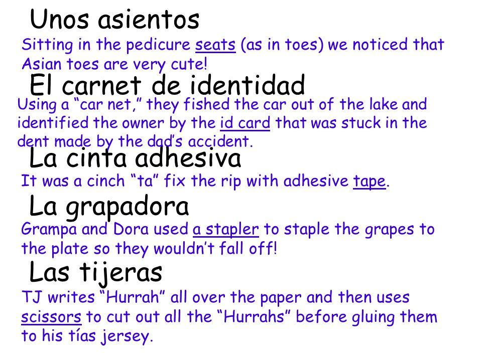 Unos asientos El carnet de identidad La cinta adhesiva La grapadora