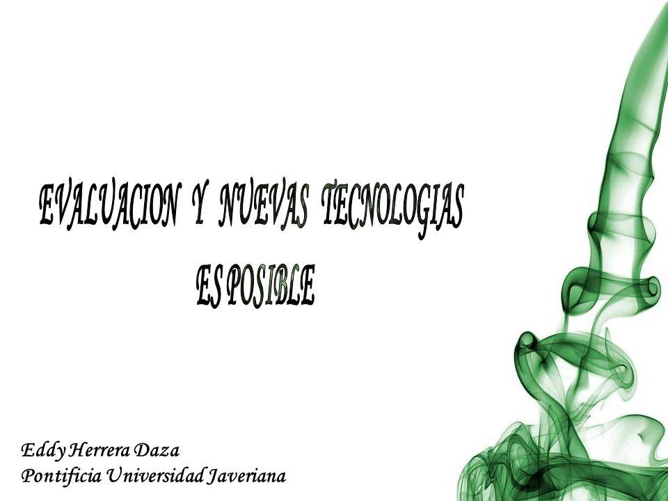 EVALUACION Y NUEVAS TECNOLOGIAS