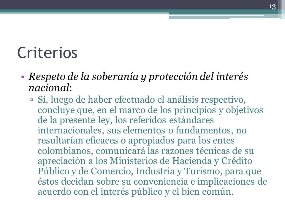 Criterios Respeto de la soberanía y protección del interés nacional: